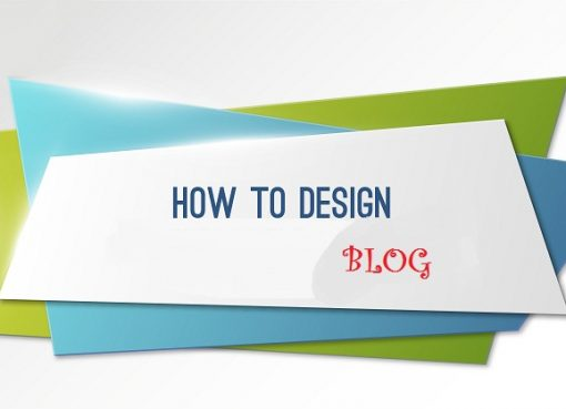 How to design blog