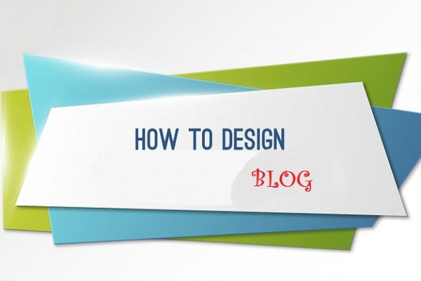 How to design blog